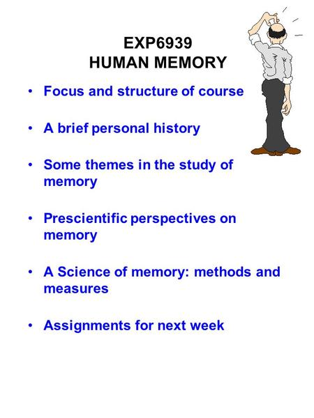 an introduction to the study of human memory What psychologists do know is that the brain's hippocampus, thalamus, and  amygdala are all involved in the complex process of memory they also agree  that.