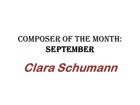 "Composer of the Month: September Clara Schumann. ""Why hurry over beautiful things? Why not linger and enjoy them?"" --Clara Schumann www.brainyquote.com."