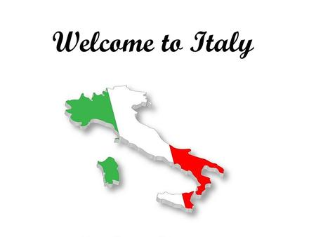 Welcome to Italy. Main Information Population-60.72 Million Capital-Rome Located in Southern Europe Currency-Euro.