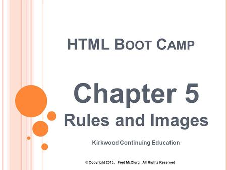 HTML Boot Camp: Rules and Images