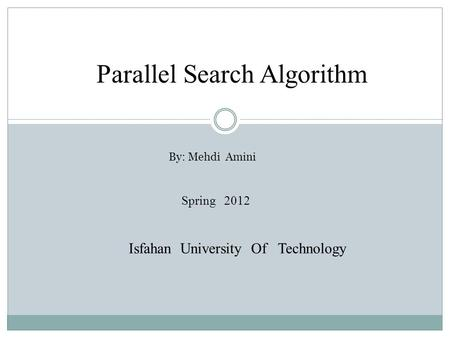 Parallel Search Algorithm