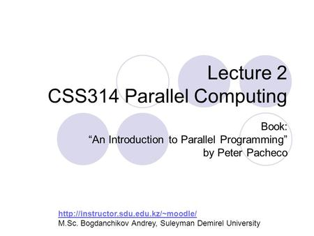 Lecture 2 CSS314 Parallel Computing