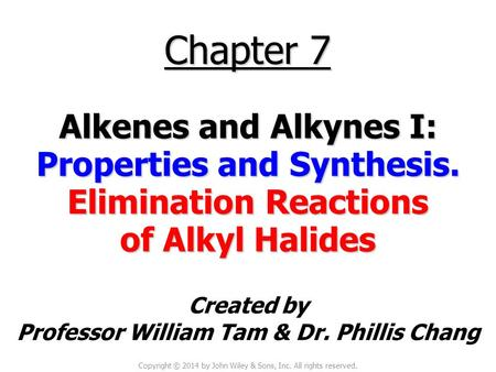 Properties and Synthesis. Elimination Reactions