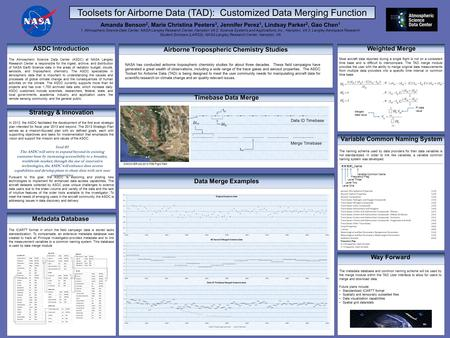 Data Merge Examples, Toolsets for Airborne Data (TAD): Customized Data Merging Function ASDC Introduction The Atmospheric Science Data Center (ASDC) at.