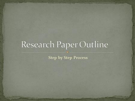 How to Write a Research Paper – Step by Step