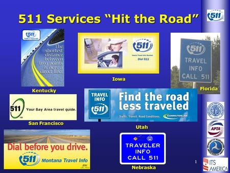 "1 511 Services ""Hit the Road"" Kentucky Florida Nebraska Utah San Francisco Iowa."