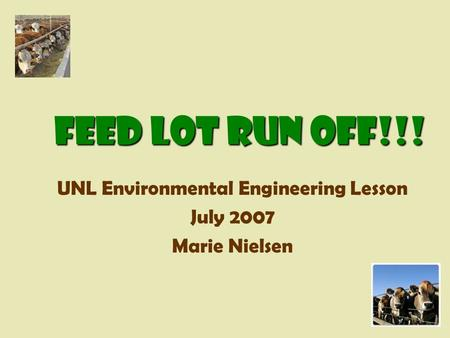 UNL Environmental Engineering Lesson July 2007 Marie Nielsen