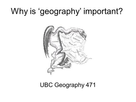 Why is 'geography' important? UBC Geography 471. UBC Geography 471: B. Klinkenberg 2 The fundamental issue The problem of pattern and scale is the central.