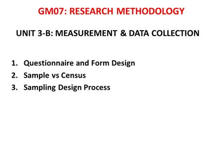 UNIT 3-B: MEASUREMENT & DATA COLLECTION