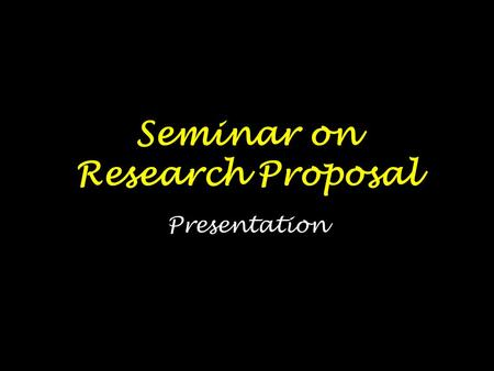 Seminar on Research Proposal Presentation. Slide 1 & 2 RESEARCH PROBLEM 1.Problem Identification (Slide 1) Problem Tree 2.Problem Statement (Slide 2)
