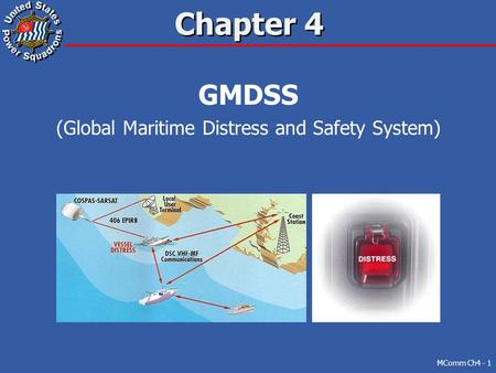 (Global Maritime Distress and Safety System)