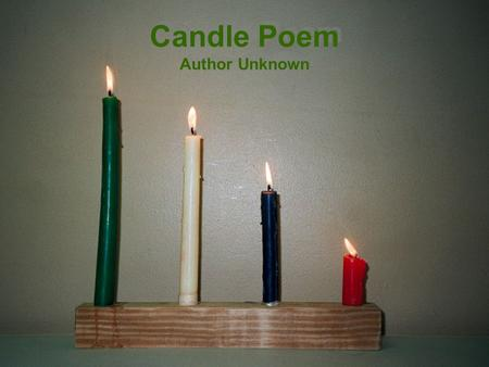 Candle Poem Author Unknown