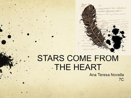 STARS COME FROM THE HEART Ana Teresa Novella 7C. Table of Contents I Am Poem ………………….…………………..Page 3 What is poetry? My Definition………………Page 4 Free Verse,