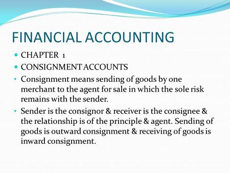 FINANCIAL ACCOUNTING CHAPTER 1 CONSIGNMENT ACCOUNTS