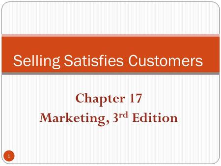Selling Satisfies Customers
