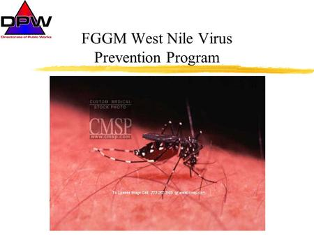 FGGM West Nile Virus Prevention Program. Site Description Ft. Meade located almost midway between DC and Baltimore 5560 acre urban/industrial setting.