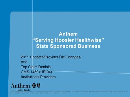 "Anthem ""Serving Hoosier Healthwise"" State Sponsored Business"