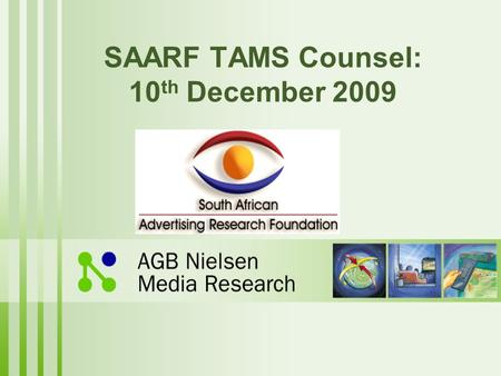 SAARF TAMS Counsel: 10 th December 2009. Universe Change Overview: Households 000's January 2010.