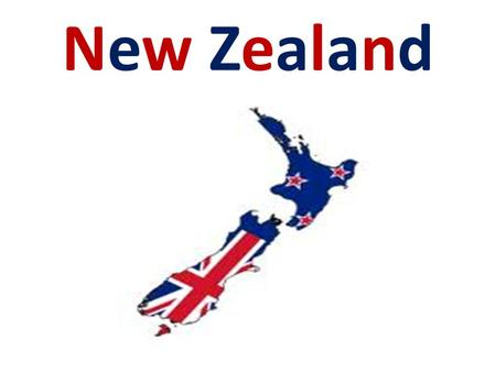 New Zealand. Basic info capital city: Wellington area: 268 680 km² population: 4, 414, 400 languages: English, Maori religion: Christianity state system: