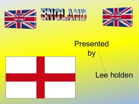 Lee holden Presented by England Details Area:129,720 sq km 50,085 sq miles Population:49,561,800 (2002) Climat e: Temperate; moderated by prevailing.