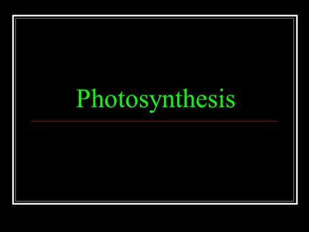 Photosynthesis. What is Photosynthesis? The process where plants use energy from the sun to rearrange water molecules and carbon dioxide molecules to.