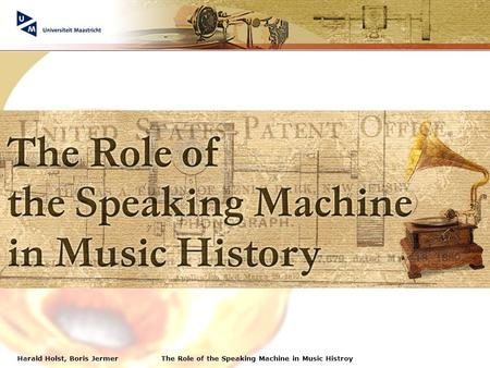 Harald Holst, Boris JermerThe Role of the Speaking Machine in Music Histroy.