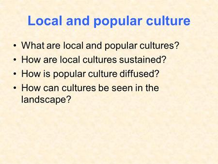 Local and popular culture