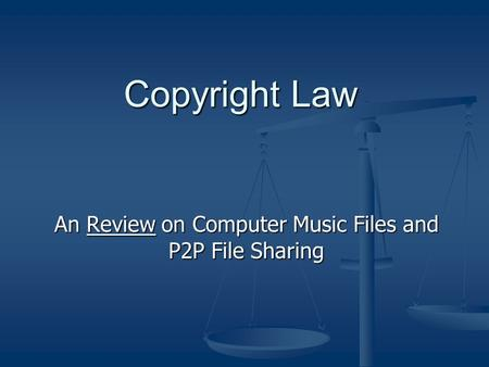 Copyright and Digital Files