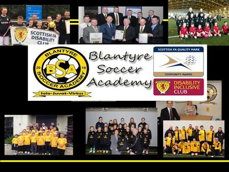 10. Welcome 3 Blantyre Soccer Academy Founded 2010. Over 280 kids from 3 – 12 years. Girls, Youth and Amateur teams. Full Disability team. Organisation.
