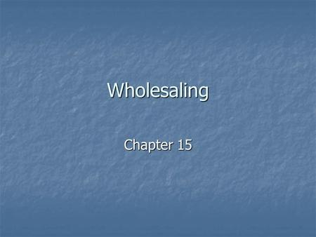 Wholesaling Chapter 15.