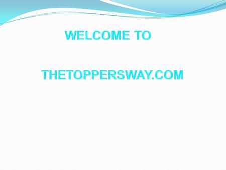 WELCOME TO THETOPPERSWAY.COM.