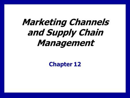 Learning Goals Know why companies use distribution channels and understand the functions that these channels perform. Learn how channel members interact.