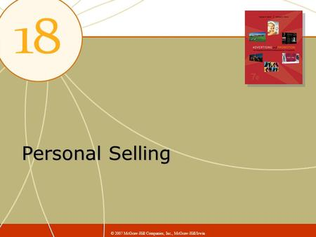 Personal Selling © 2007 McGraw-Hill Companies, Inc., McGraw-Hill/Irwin.