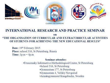 "INTERNATIONAL RESEARCH AND PRACTICE SEMINAR on "" THE ORGANISATION OF CURRICULAR AND EXTRACURRICULAR ACTIVITIES OF STUDENTS FOR ACHIEVING THE NEW EDUCATIONAL."