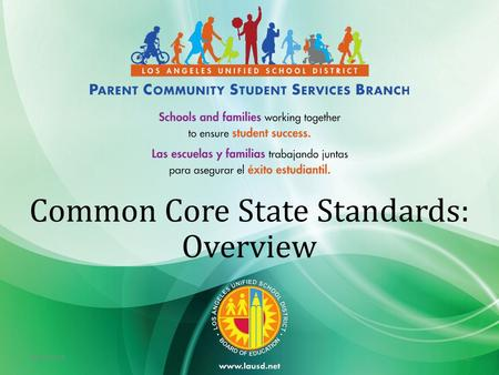 9/19/20151 Common Core State Standards: Overview.