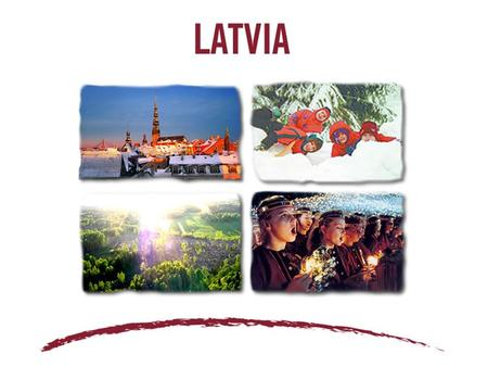Latvia is small country in Europe. It borders with Estonia, Lithuania, Belarus and Russia. It is on the East board of the Baltic sea.