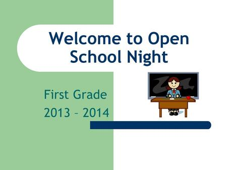 Welcome to Open School Night