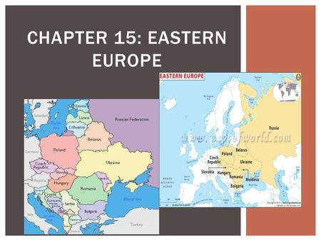 Chapter 15: EASTERN Europe