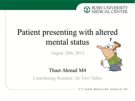 Patient presenting with altered mental status