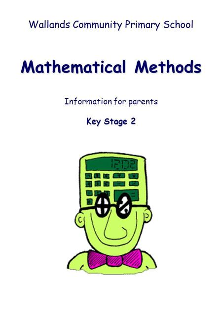 Mathematical Methods Wallands Community Primary School