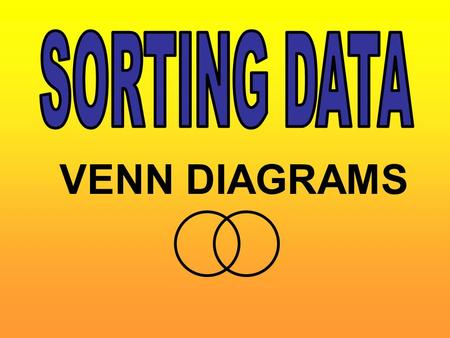 VENN DIAGRAMS. A VENN DIAGRAM IS USED TO SORT THINGS These numbers need to be sorted into numbers with 3 tens and numbers with 3 units Numbers with 3.