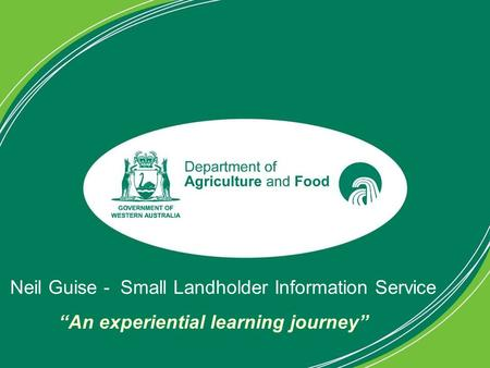 "Neil Guise - Small Landholder Information Service ""An experiential learning journey"""