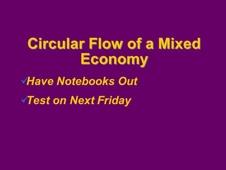 Circular Flow of a Mixed Economy