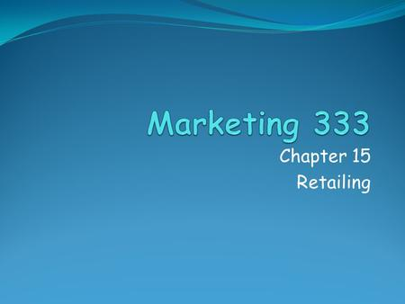 Chapter 15 Retailing. Retailing is…. all the activities involved in the sale of products to final consumers. Changing in terms of power/size relationships.