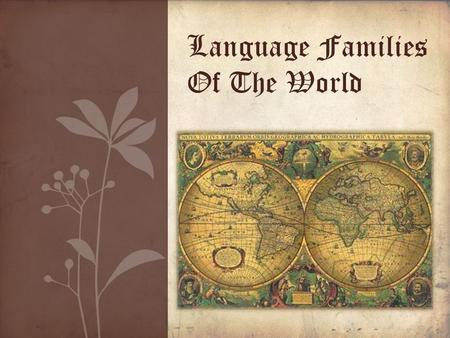 Language Families Of The World. Languages. Language may refer either to the specifically human capacity for acquiring and using complex systems of communication,