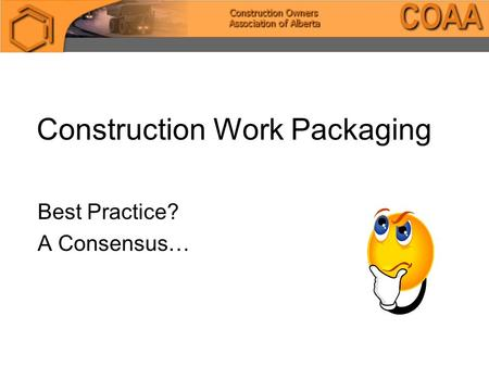 Construction Work Packaging