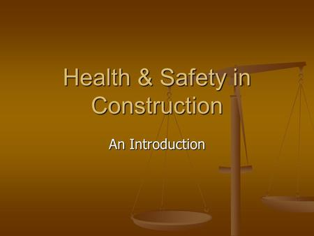 Health & Safety in Construction An Introduction. Objectives 1 recognise that accidents are 'serious stuff' recognise that accidents are 'serious stuff'