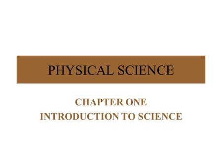 CHAPTER ONE INTRODUCTION TO SCIENCE