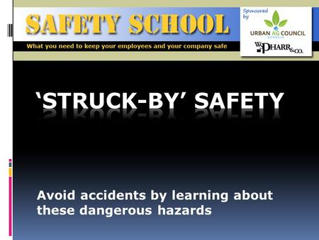 Avoid accidents by learning about these dangerous hazards.