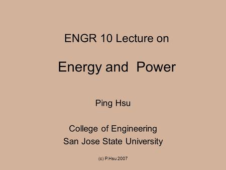 ENGR 10 Lecture on Energy and Power